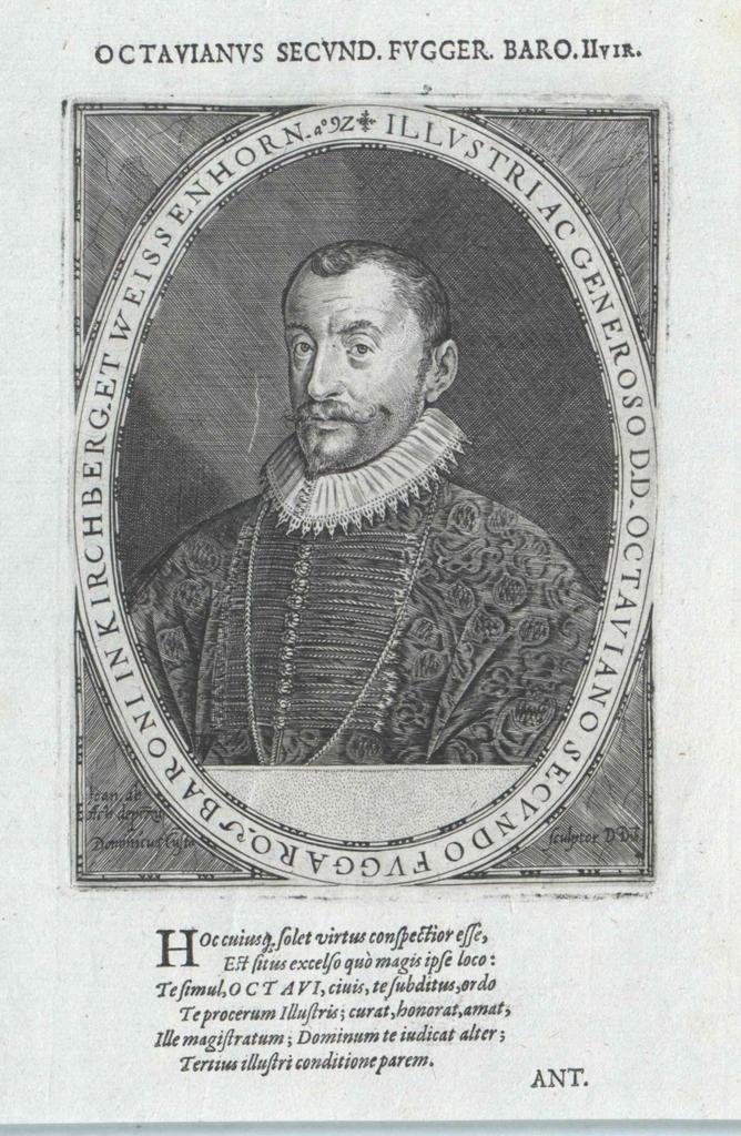 Fugger von Kirchberg und zu Weissenhorn, Octavianus Secundus Graf