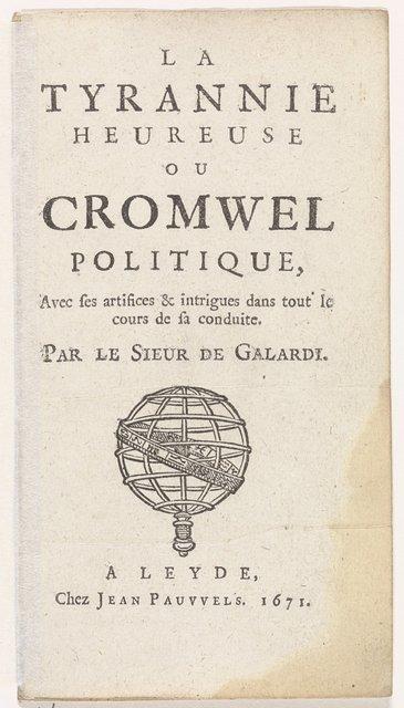 Titelpagina voor: Ferdinand de Galardi, a tyrannie heureuse ou Cromwel politique, 1671