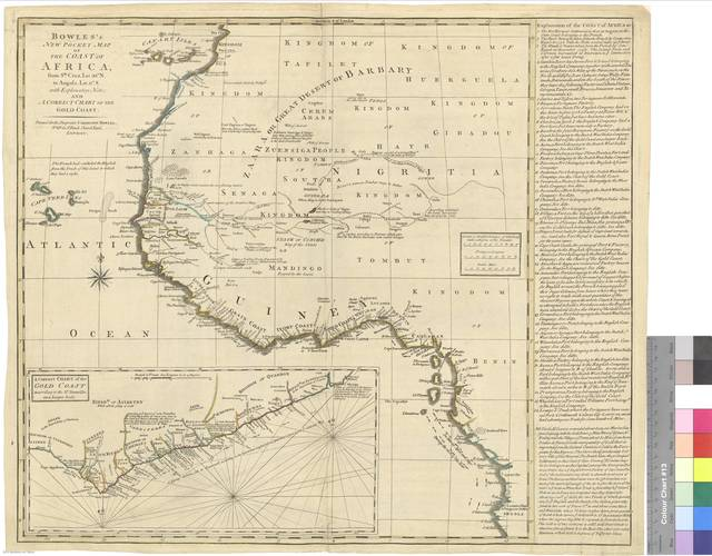 Bowles's New Pocket Map of the Coast of Africa : from Sta. Cruz, Lat. 30 N. to Angola, Lat. 11 S. With Explanatory Notes ; and a correct chart of the Cold Coast