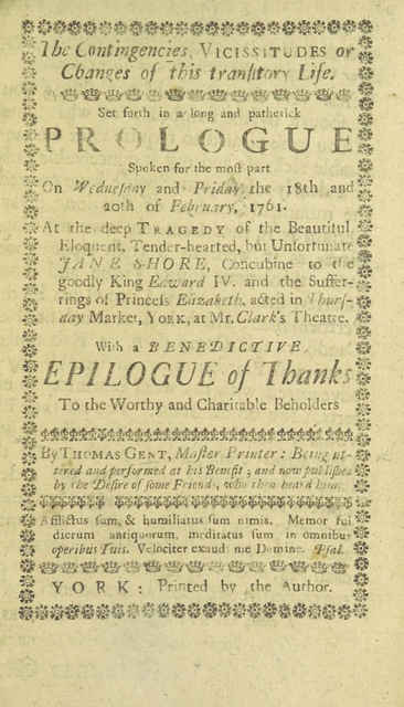 """cover from """"The contingencies, vicissitudes or changes of this transitory life. Set forth in a ... prologue, spoken for the most part on the 18th and 20th of February 1761 at the tragedy of Jane Shore. With a Benedictive Epilogue, etc"""""""