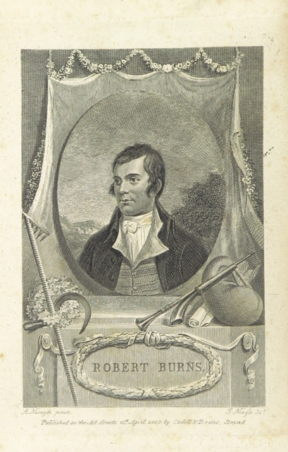 """portrait from """"[The Works of Robert Burns; with an account of his life, and a criticism on his writings. To which are prefixed, some observations on the character and condition of the Scottish peasantry. [By James Currie.]]"""""""