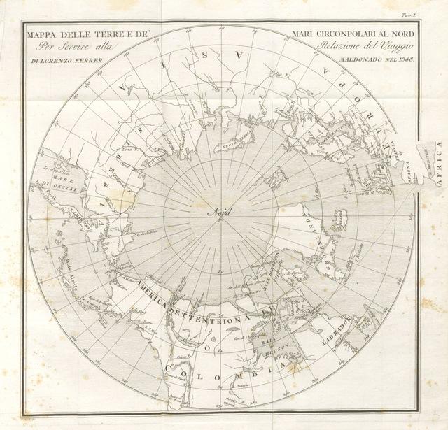 """map from """"Viaggio dal Mare Atlantico al Pacifico per la via del Nord Ouest, fatto dal Capitano L. F. M. l'anno 1588. Tradotto da un manoscritto Spagnuolo inedito, da C. Amoretti"""""""
