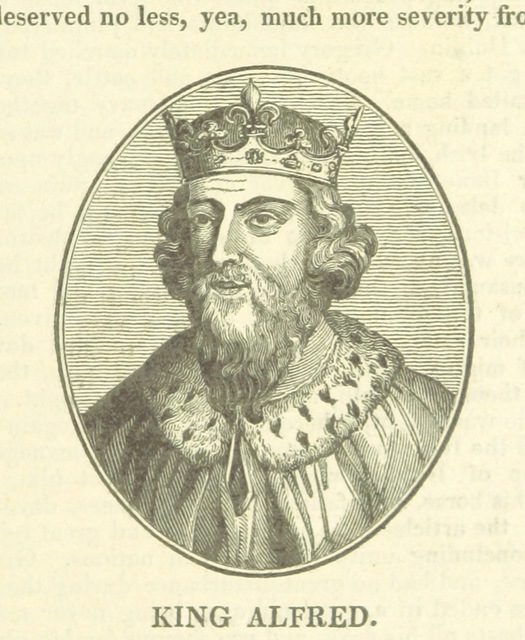 "King Alfred from ""The History of the Kingdom of Scotland ... to the happy Union of both kingdoms ... in 1602 ... By Richard Burton (N. Crouch). A new edition, with woodcut portraits [of the first part of ""The History of the Kingdoms of Scotland and Ireland.""] [Edited by James Caulfield.] L.P"""