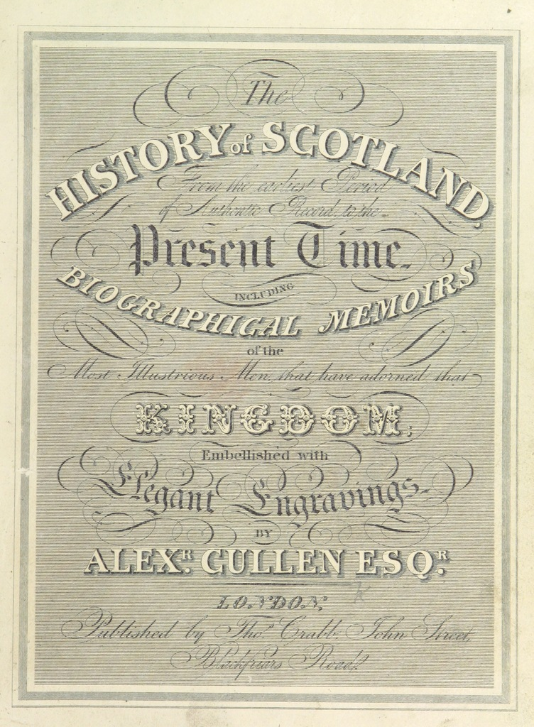 """titlepage from """"The History of Scotland ... embellished with elegant engravings"""""""