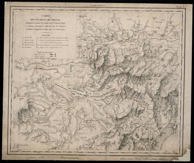 Carte des environs de Gironne Indiquanat la position des troupes du 7me. Corps le 1er. Septbre. á 10 heures du matin et celles des tétes de Colonne de l'Armée Espagnole, le même jour á la même heure