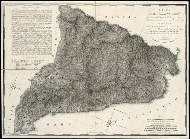Carta Militare della Catalogna per service alla Storia delle Truppe Italiane nelle diverse posizioni e spedizioni di pui Eserciti del 1808 al 1813...