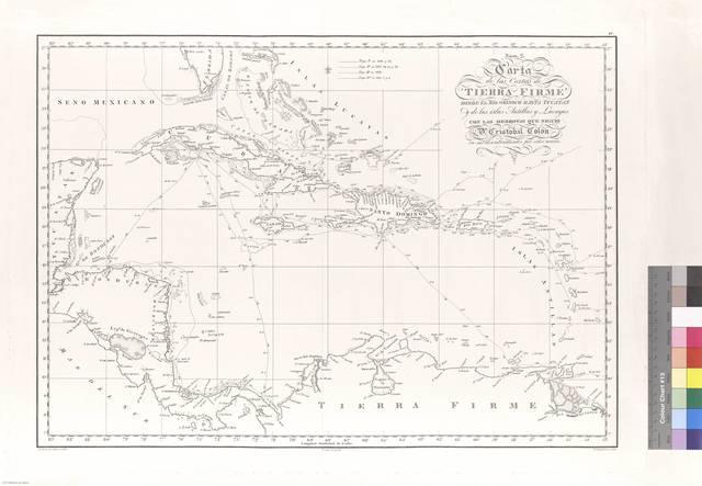 Carta de las Costas de Tierra Firme desde el rio Orinoco hasta Yucatan y de las islas Antillas y Lucayas : con las derrotas que siguió Dn. Cristobal Colón en sus descubrimientos por estos mares