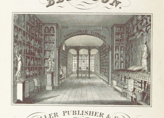 """library from """"New Historical Description of Cheltenham and its vicinity ... Embellished with ... engravings and maps, etc. [By Samuel Young Griffith.]"""""""