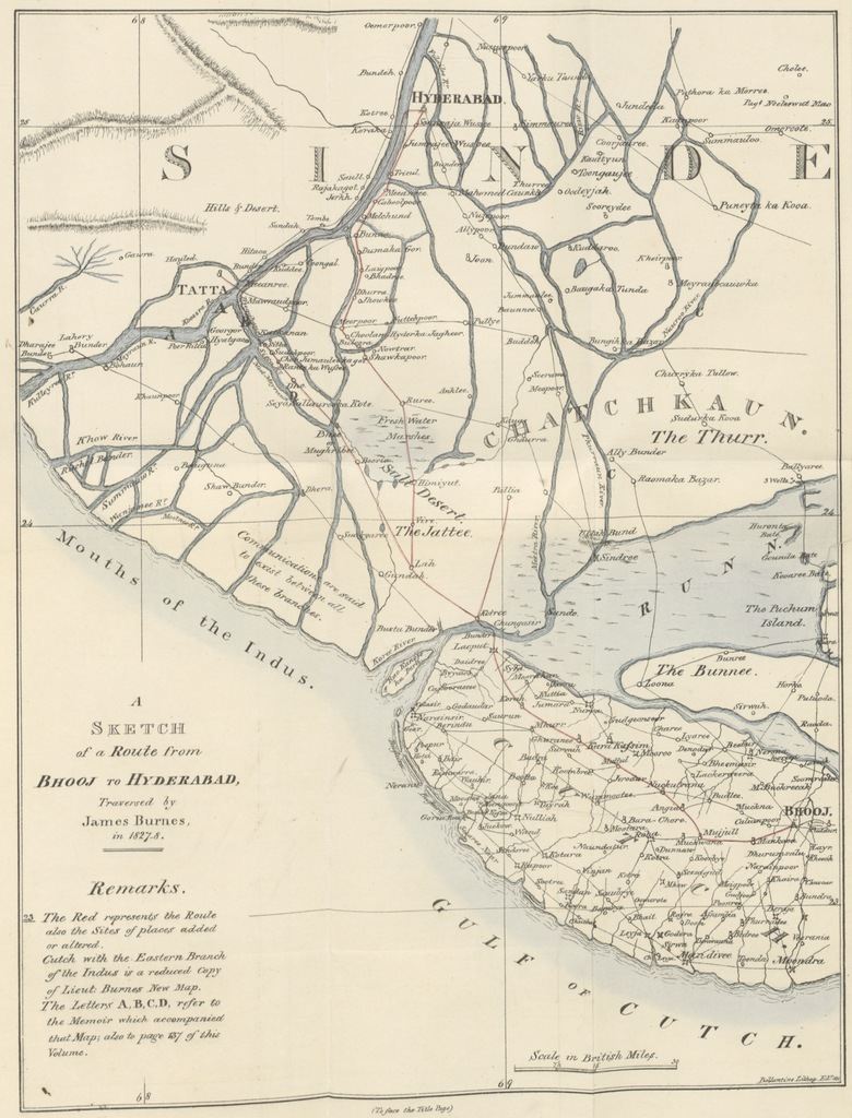 """map from """"[Narrative of a Visit to the Court of ... the Ameers of Sínde, at Hyderabad ... in the year 1827-28, compiled officially for the Government of Bombay, by James Burnes ... Presented by ... the Governor in Council to the Literary Society. [With a table.] L.P.]"""""""