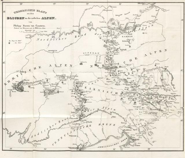 """map from """"Blicke in die östlichen Alpen und in das Land um die Nordküste des Adriatischen Meeres ... Mit einer Uebersichts-Charte"""""""