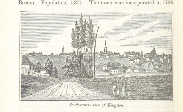 """Kingston from """"Historical Collections ... relating to the history and antiquities of every town in Massachusetts, with geographical descriptions. [With illustrations.]"""""""