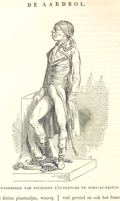"""leader of Haitian Revolution from """"De Aardbol. Magazijn van hedendaagsche land- en volkenkunde ... Met platen en kaarten. [Deel 4-9 by P. H. W.]"""""""