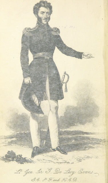 """portrait from """"History of the British Legion and War in Spain, from personal observations and other authentic sources, containing a correct detail of the events of the expedition under General Evans ... With an appendix, containing every Officer's name, rank, and service ... and a portrait of Lt. Gen. Sir G. De L. Evans"""""""