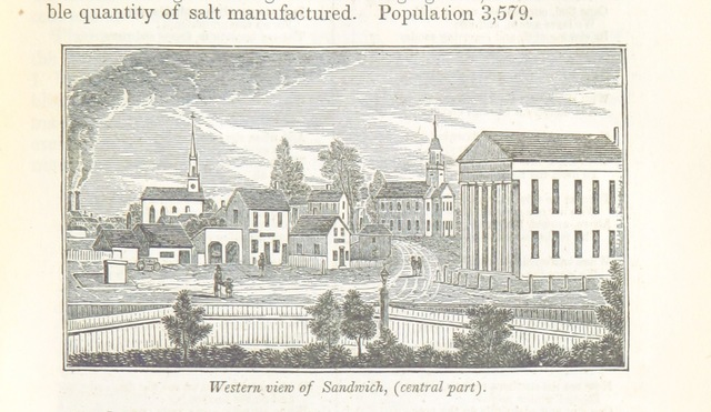 """Sandwich from """"Historical Collections ... relating to the history and antiquities of every town in Massachusetts, with geographical descriptions. [With illustrations.]"""""""
