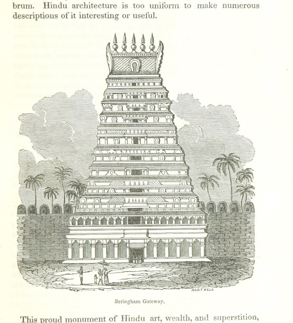 "Sri Ranganathaswamy Temple from ""Travels in South-Eastern Asia, embracing Hindustan, Malaya, Siam, and China. With notices of numerous missionary stations, and a full account of the Burman Empire with dissertation, tables, etc"""