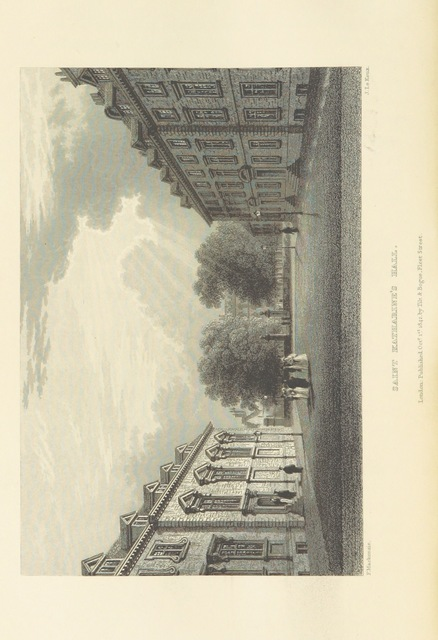 "College [or Hall] of Saint Catharine the Virgin from ""Le Keux's Memorials of Cambridge: a series of views of the colleges, halls, and public buildings, engraved by J. Le Keux; with historical and descriptive accounts by Thomas Wright ... and the Rev. H. Longueville Jones"""
