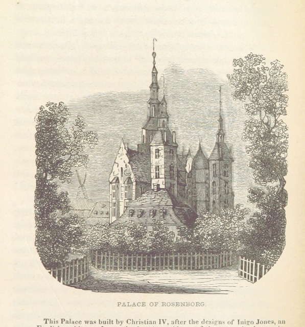 """Rosenborg Castle from """"Visit to Northern Europe: or sketches descriptive, historical, political and moral, of Denmark, Norway, Sweden and Finland, and the free cities of Hamburg and Lubeck, etc"""""""