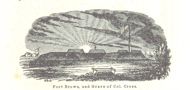 "Fort Brown from ""Our Army on the Rio Grande: ... with descriptions of the battles of Palo Alto and Resaca de la Palma, the bombardment of Fort Brown, and the ceremonies of the surrender of Matamoros, etc"""