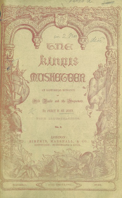 """cover from """"The King's Musketeer: an historical romance of old Paris and the Huguenots"""""""