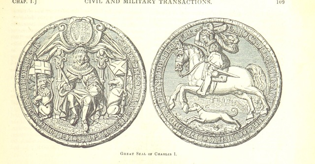"""Great Seal of Charles I from """"The Pictorial History of England (to the death of George III) ... By G. L. Craik and Charles MacFarlane, assisted by other contributors. [Edited by G. L. Craik.] (Standard edition.)"""""""