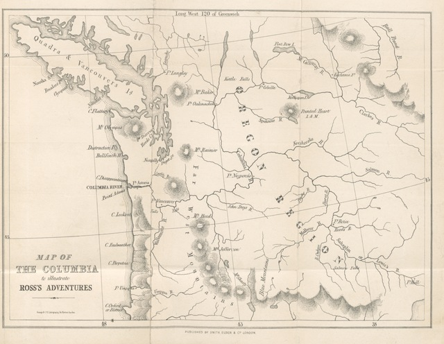 """map from """"Adventures of the first Settlers on the Oregon or Columbia River: being a narrative of the expedition fitted out by J. J. Astor to establish the """"Pacific Fur Company""""; with an account of some Indian Tribes on the coast of the Pacific"""""""
