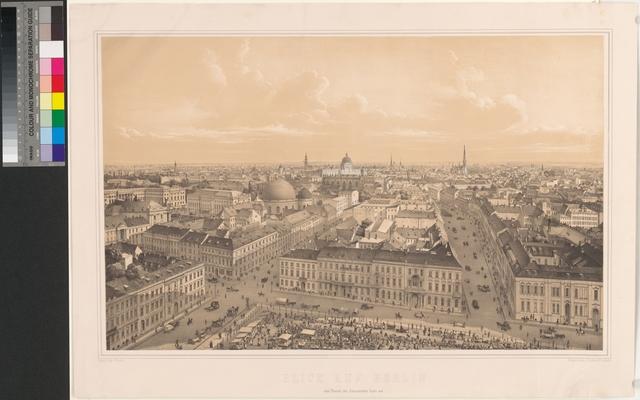 Blick auf Berlin vom Thurme des französischen Dom's aus