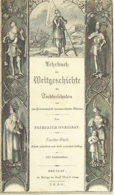 """cover from """"Lehrbuch der Weltgeschichte für Töchterschulen ... Zehnte verbesserte und ... vermehrte Auflage, etc. [by F. G. G. Kurts]"""""""