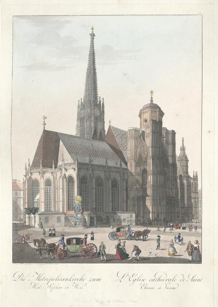 Die Metropolitankirche zum Heil. Stephan in Wien. L'eglise cathédrale de Saint Etienne à Vienne
