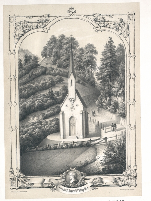 Votivkapelle bei Brennbichl in Tyrol. Zur Erinnerung an den höchstseligen König Friedrich August von Sachsen