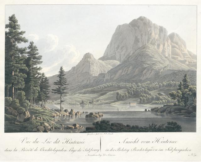 Vue du Lac dit Hintersée dans la Prévôté de Berchtolsgaden. Ansicht vom Hintersee in der Probstey Berchtolsgaden im Salzburgischen.