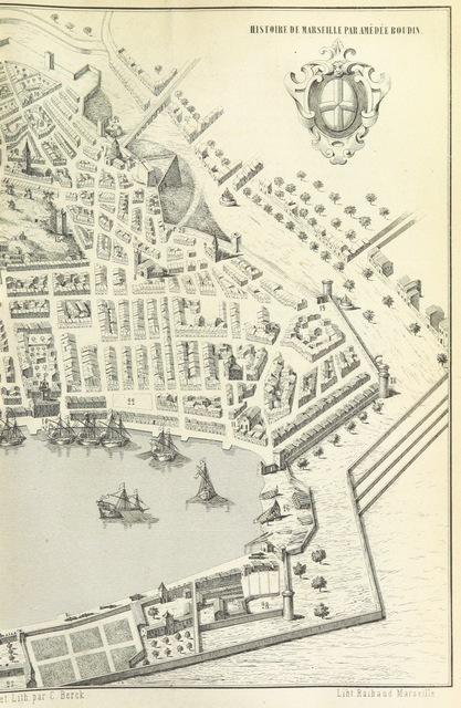 """map from """"Histoire de Marseille ... Enrichie de magnifiques gravures ... et de plans de la ville"""""""