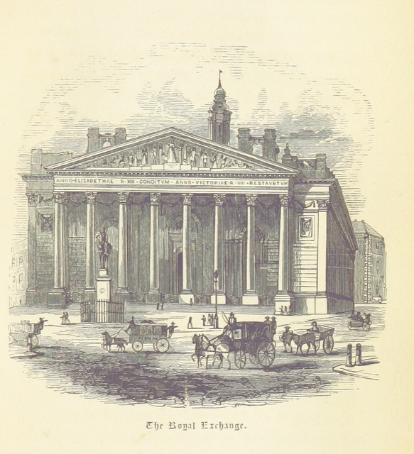 "Wikipedia:en=Royal Exchange, London from ""Memories of the Great Metropolis: or London from the Tower to the Crystal Palace"""