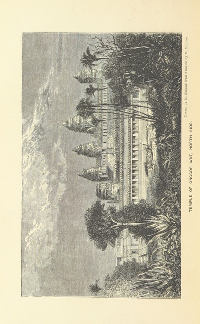 """Angkor Wat from """"Travels in the central parts of Indo-China, Cambodia, and Laos, during the years 1858, 1859, and 1860. (Memoir of H. Mouhot [by J. J. Belinfante. Edited by C. Mouhot].) With illustrations"""""""
