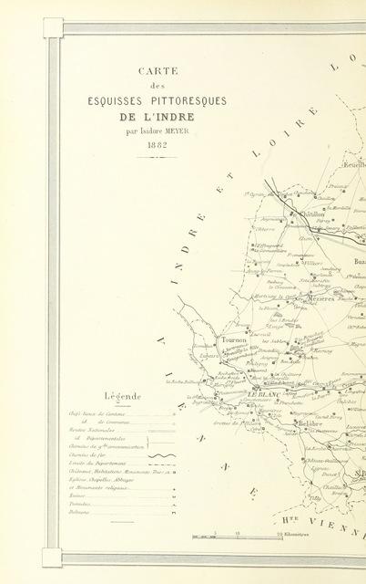 """map from """"Esquisses pittoresques sur le département de l'Indre. Texte par MM. De La Tramblais, De La Villegille, et J. de Vorys. Dessins par I. Meyer"""""""