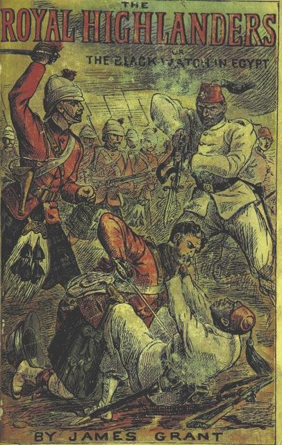 "cover from ""The Royal Highlanders, or, the Black Watch in Egypt. [A novel.]"""