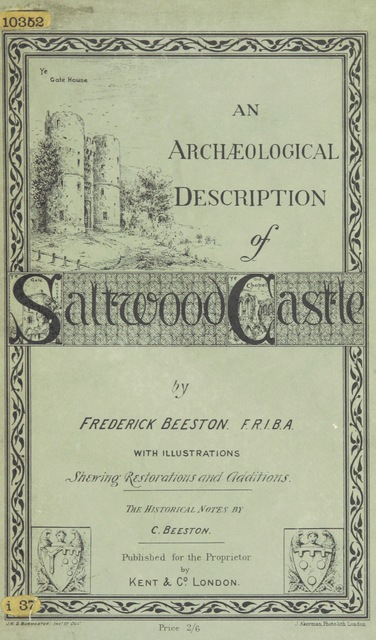 """Saltwood Castle from """"An Archæological Description of Saltwood Castle near Hythe, Kent ... With illustrations ... The historical notes by C. Beeston"""""""