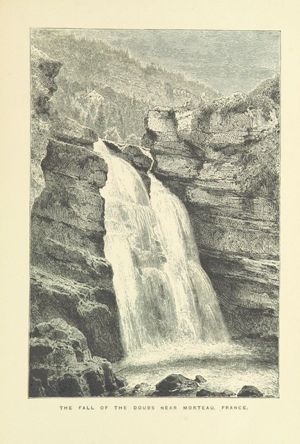"""River Doubs from """"Great waterfalls, cataracts, and geysers, described and illustrated, etc"""""""