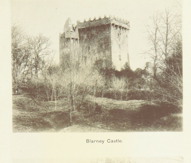 """Castle from """"Guide to the most picturesque tour in Western Europe. Embracing the ... Lakes ... of Killarney, Glengarriff, ... Blarney, etc"""""""