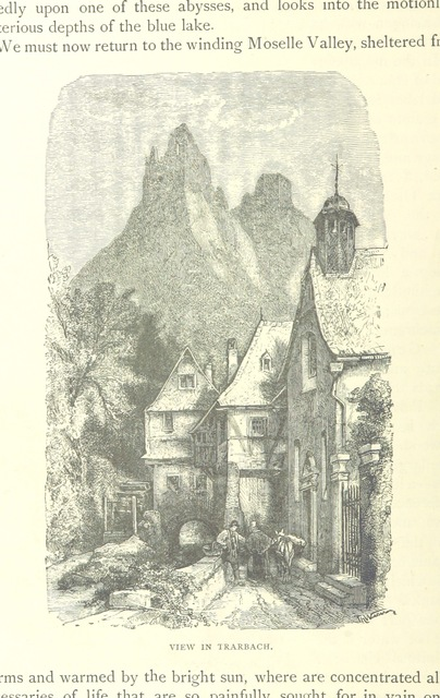 "Trarbach from ""The Rhine, from its source to the sea. Translated from the German [of Carl Stieler, H. Wachenhausen, and F. W. Hackländer] by G. C. T. Bartley ... With ... illustrations. New and revised edition"""
