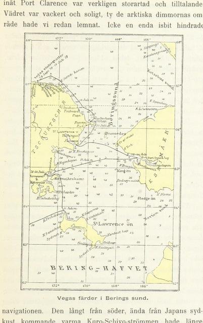 """map from """"Minnen från Vegas färd [under Baron Nordenskiöld] och dess svenska föregångare jämte en kortfattad framställning af nordostpassagens historia och den amerikanska nordpols-expeditionen under De Long, etc"""""""