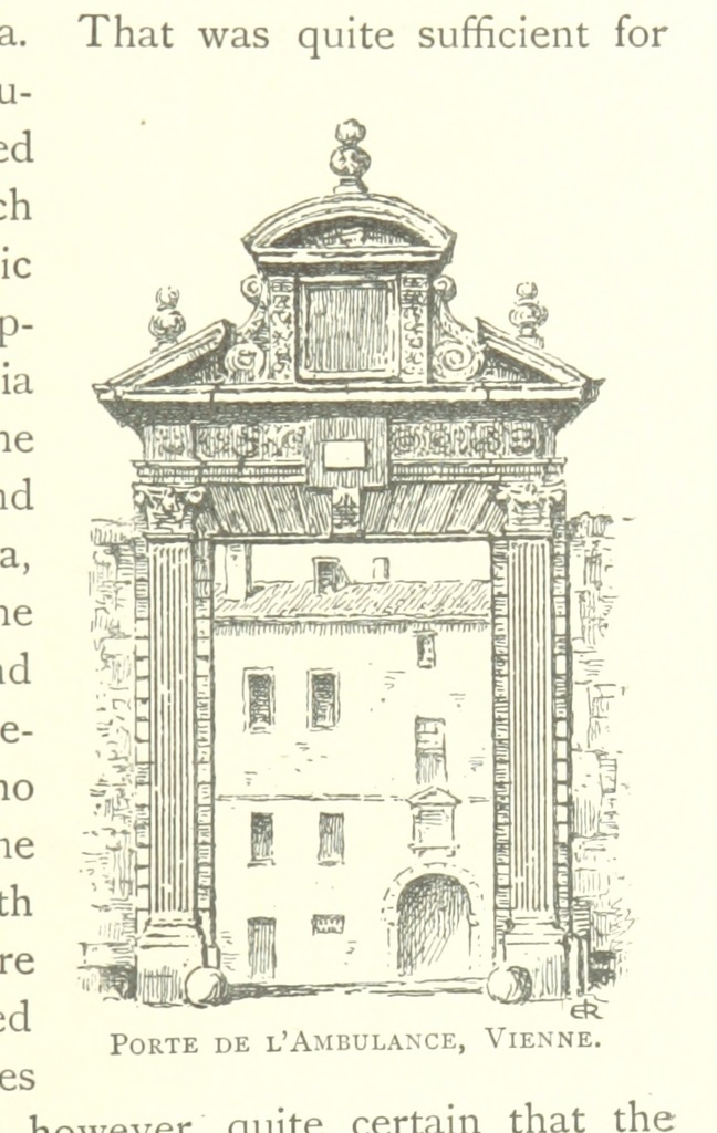 """Porte de l'Ambulance, Vienne from """"In Troubadour-Land. A ramble in Provence and Languedoc ... Illustrated by J. E. Rogers"""""""