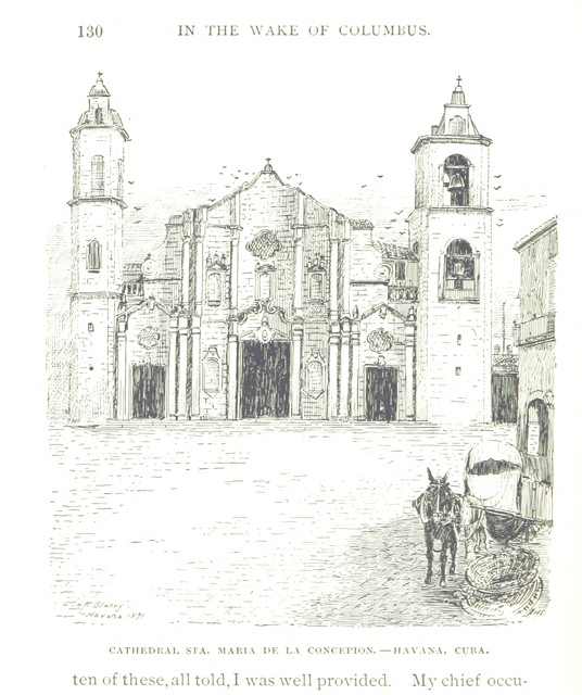 """Catedral de la Virgen María de la Concepción Inmaculada from """"In the Wake of Columbus. Adventures of the Special Commissioner sent by the World's Columbian Exposition to the West Indies ... With ... illustrations, etc"""""""