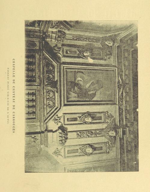 """Château de Carrouges from """"Le Château de Carrouges, Orne, sa chapelle, ses sculptures au dix-septième siècle"""""""