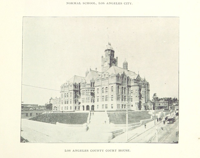 "courthouse from ""Two Years of Progress in Los Angeles City and County, 1894-1895. Issued by the Los Angeles Chamber of Commerce"""