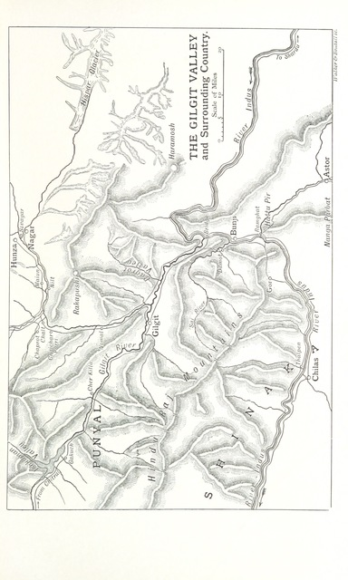 """map from """"The Making of a Frontier: five years' experiences and adventures in Gilgit, Hunza, Nagar, Chitral, and the Eastern Hindu-Kush ... With portrait, map, and illustrations"""""""