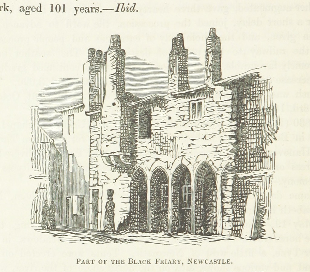 """Architecture from """"The Local Historian's Table Book of remarkable occurrences, historical facts, traditions, legendary and descriptive ballads, connected with the Counties of Newcastle-upon-Tyne, Northumberland, and Durham. Historical Division. vol. 1-5.-Legendary Division. vol. 1-3"""""""