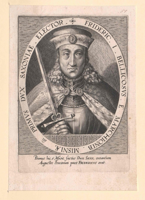 Friedrich I. der Streitbare, Kurfürst von Sachsen