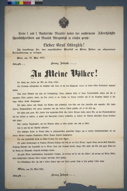 An Meine Völker! Der König von Italien hat mir den Krieg erklärt - Schreiben von Kaiser Franz Joseph am 23. Mai 1915