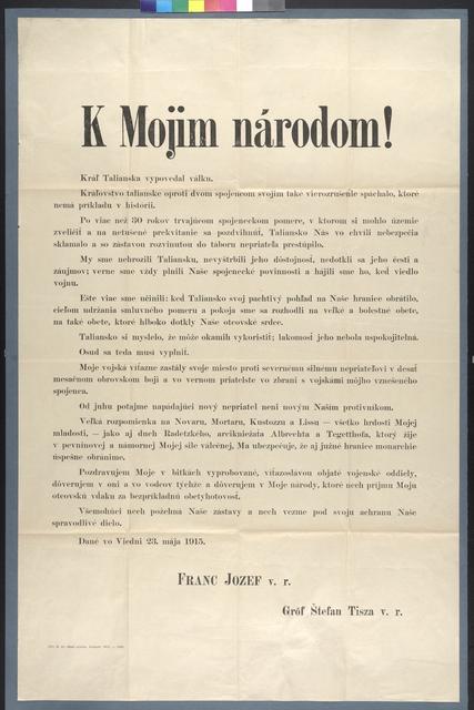 An Meine Völker! - K Mojim národom! - Der König von Italien hat mir den Krieg erklärt - Schreiben von Kaiser Franz Joseph am 23. Mai 1915