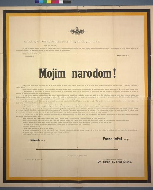 An Meine Völker! - Mojim narodom! - Schreiben von Kaiser Franz Joseph - Kriegserklärung